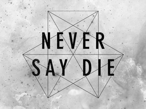 Never Say Die Records Ltd